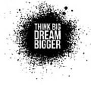 Dream Bigger Poster White Art Print