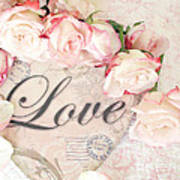 Dreamy Shabby Chic Roses Heart With Love - Love Typography Heart Romantic Cottage Chic Love Prints Art Print