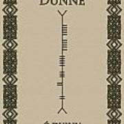 Dunne Written In Ogham Art Print