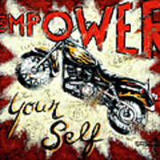 Empower Your Self Art Print by Janet  Kruskamp
