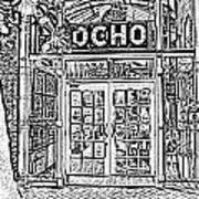 Entrance To Trendy Ocho Restaurant In San Antonio Texas Black And White Digital Art Art Print
