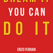 Enzo Ferrari Quote - If You Can Dream It Art Print