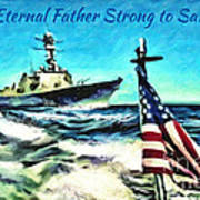 Eternal Father Strong To Save... Art Print