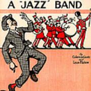 Everybody Loves A Jazz Band Art Print