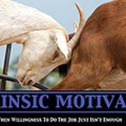 Extrinsic Motivation De-motivational Poster Art Print