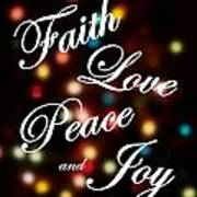 Faith Love Peace Joy Art Print