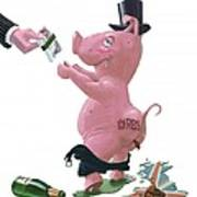 Fat British Bank Pig Getting Government Handout Art Print by Martin Davey