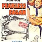 Fearless Fagan, Us Poster, Right Art Print