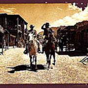 Film Homage Mark Slade Cameron Mitchell Riding Horses The High Chaparral Old Tucson Arizona Art Print