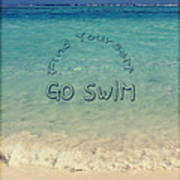 Find Yourself Go Swim Tropical Beach Motivational Quote Art Print by Beverly Claire Kaiya