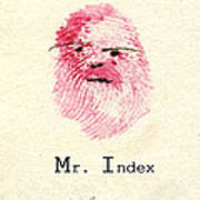 Finger Prints 1998 Forensic Whimsy Mr. Index Art Print