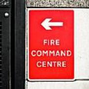 Fire Command Centre Art Print