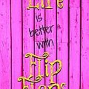 Flip Flop Life Art Print
