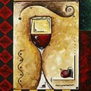 For Wine Lovers Only Original Madart Painting Art Print by Megan Duncanson