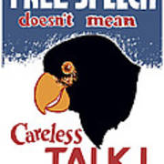 Free Speech Doesn't Mean Careless Talk Art Print