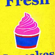 Fresh Cupcakes Art Print