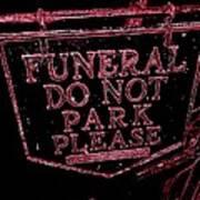 Funeral Sign Art Print