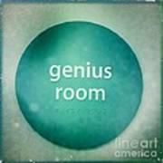 Genius Room Art Print