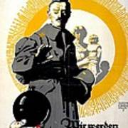 German Political Poster Shows A Soldier Standing In Front Of A Woman And Her Children Print by Anonymous