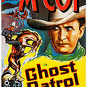 Ghost Patrol, Us Poster Art, Tim Mccoy Art Print