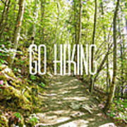 Go Hiking Art Print