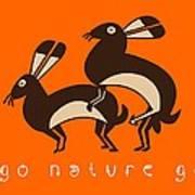 Go Nature Go Art Print