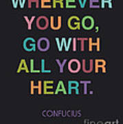 Go With All Your Heart Print by Cindy Greenbean
