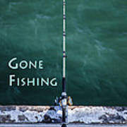 Gone Fishing At The Pier With My Rod And Reel Art Print