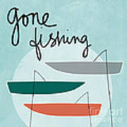 Gone Fishing Art Print by Linda Woods