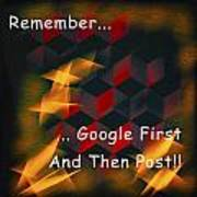 Google First Then Post Art Print