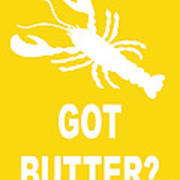 Got Butter Lobster Art Print