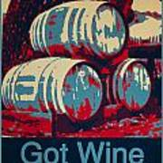 Got Wine Blue Art Print