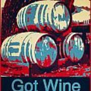 Got Wine Red Art Print