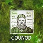 Gounod Art Print