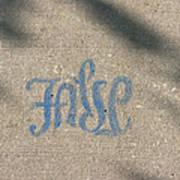 Graffiti Of False In Blue Art Print