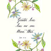 Greater Love Has No One Art Print
