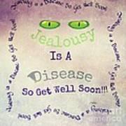 Green Eyes Of Jealousy  Art Print