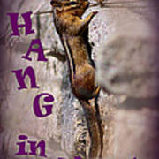 Hang In There Chipmunk Art Print