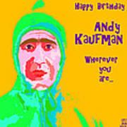 Happy Birthday Andy Kaufman Art Print