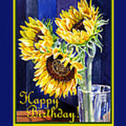 Happy Birthday Happy Sunflowers  Art Print
