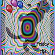Happy Birthday On Friday The 13th Art Print
