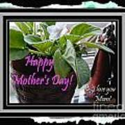 Happy Mother's Day I Love You Mom Art Print