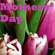 Happy Mothers' Day Tulip Bunch Art Print