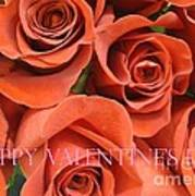 Happy Valentine's Day Pink Lettering On Orange Roses Art Print