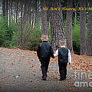 He Aint Heavy/ Hes My Brother Art Print