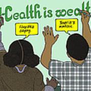 Health Is Wealth Art Print