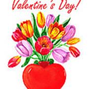 Heart Full Of Tulips Valentine Bouquet  Art Print