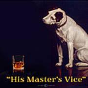His Masters Vice Art Print