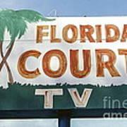 Historic Florida Motor Court Sign In Delray Beach. Florida. Art Print