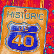Historic Route 40 Pop Art Art Print
